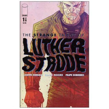 Image-Comics-Strange-Talent-of-Luther-Strode-1