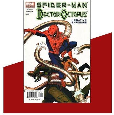 Spider-Man/Doctor Octopus: Negative Exposure